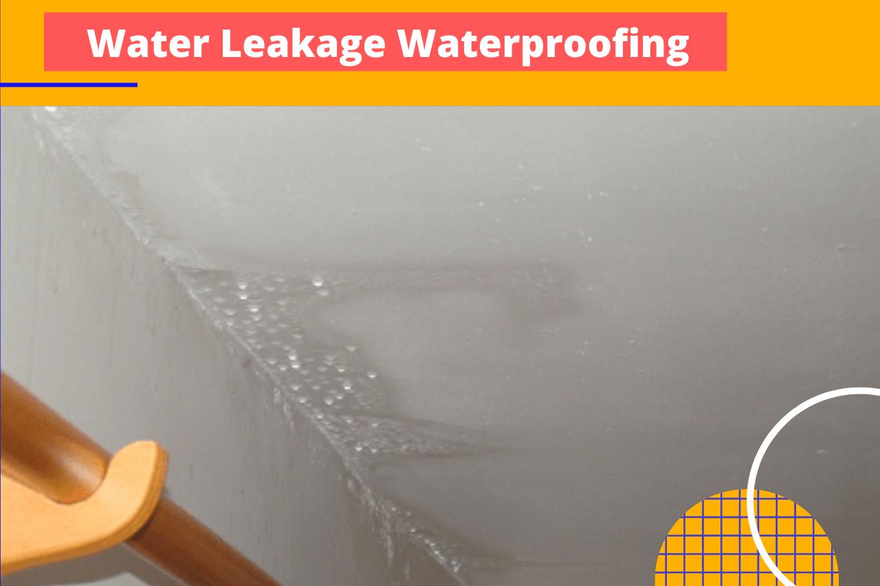 waterproofing ceiling leak, terrace waterproofing cost,roof seepage solution